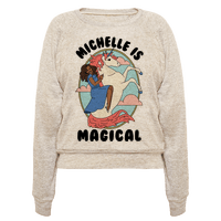Michelle Is Magical Pullover