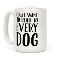 I Just Want To Read To Every Dog