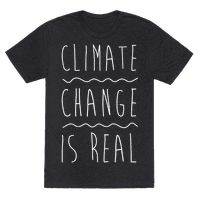 Climate Change Is Real White Print Tee