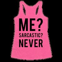Me Sarcastic Never Racerback
