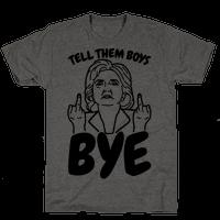 Tell Them Boys Bye