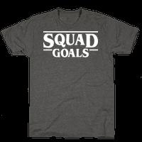 Stranger Squad Goals Parody (White)