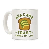 Avocado Toast Ruined My Life