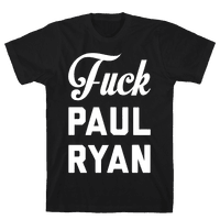 Fuck Paul Ryan