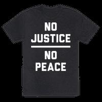 No Justice No Peace Tee