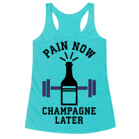 Pain Now Champagne Later