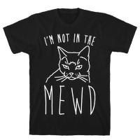 I'm Not In The Mewd White Print