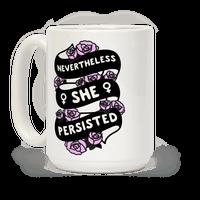 Nevertheless She Persisted (Feminist Ribbon)