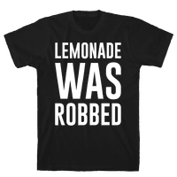 Lemonade Was Robbed Parody White Print