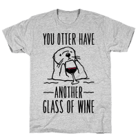 You Otter Have Another Glass of Wine