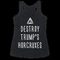 Destroy Trump's Horcruxes