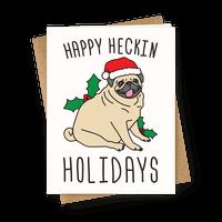 Happy Heckin Holidays