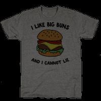I Like Big Buns and I Cannot Lie