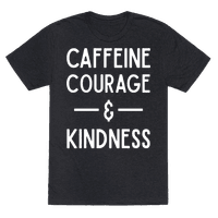 Caffeine Courage & Kindness