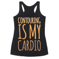 Contouring Is My Cardio White Print