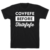 Covfefe Before Talkfefe