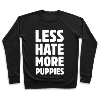Less Hate More Puppies White Print