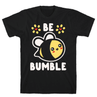 Be Bumble White Print