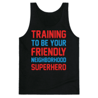 Training To Be Your Friendly Neighborhood Superhero Parody White Print