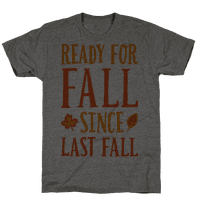 Ready For Fall Since Last Fall