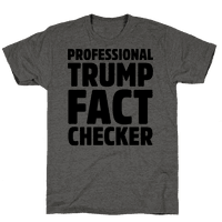 Professional Trump Fact Checker Tee