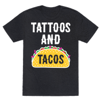 Tattoos And Tacos