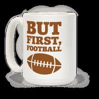 But First Football