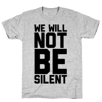 We Will Not Be Silent