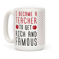 I Became A Teacher To Get Rich And Famous