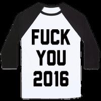 Fuck You 2016 Baseball