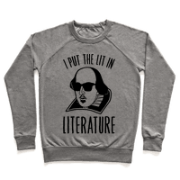 I Put The Lit In Literature Pullover