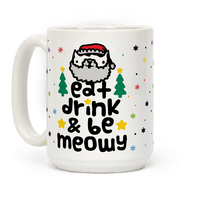 Eat Drink And Be Meowy Mug