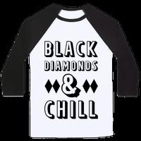 Black Diamonds and Chill
