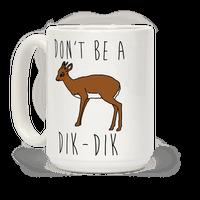 Don't Be A Dik-Dik