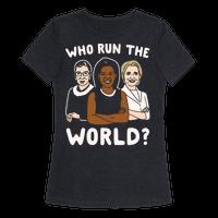 Who Run The World Parody White Print Tee