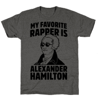 My Favorite Rapper is Alexander Hamilton Tee