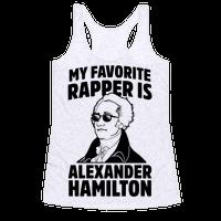 My Favorite Rapper is Alexander Hamilton Racerback