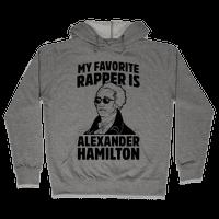 My Favorite Rapper is Alexander Hamilton Hoodie