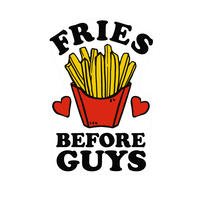 Fries Before Guys Wall-decal